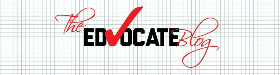 The Edvocate Blog